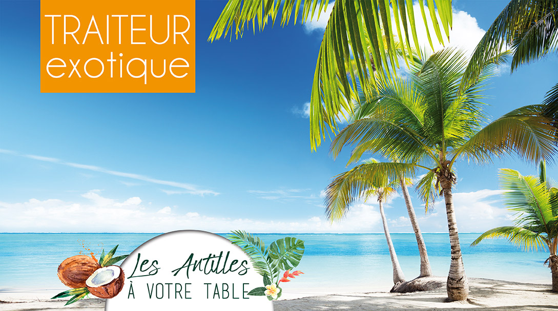 les antilles à votre table votre traiteur a Toulon